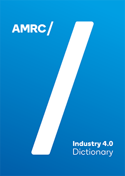 AMRC Industry 4.0 Dictionary